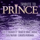 Ice-T/Heaven 17/Dead Or Alive/Numan,Gary/Uvm. :Tribute To Prince