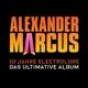 Marcus,Alexander :10 Jahre Electrolore-Das Ultimative Album (Ltd.)