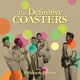 Coasters,The :The Definitve Coasters (A Sides & B Sides)