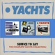 Yachts :Suffice To Say-Complete Collection (3CD Box)