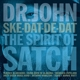 Dr.John :Ske-Dat-De-Dat