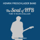 Freischlader,Henrik Band :The Soul Of HFB-Funk 'n  Blues & Ballads