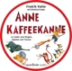 Vahle,Fredrik :Anne Kaffeekanne (Metalldose)