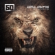 50 Cent :Animal Ambition: An Untamed Desire To Win