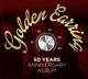 Golden Earring :50 Years Anniversary Album