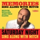 Miller,Mitch & The Gang :Memories: Sing Along With Mitch/Saturday Night