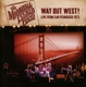 Marshall Tucker Band,The :Way Out West! Live From San Francisco 1973