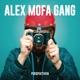 Alex Mofa Gang :Perspektiven