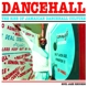 Soul Jazz Records Presents/Various :Dancehall (2017 Edition)
