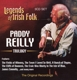 Reilly,Paddy :Trilogy: Legends Of Irish Folk