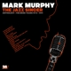 Murphy,Mark :The Jazz Singer-Anthology: Muse Years 1973-1991