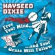 Hayseed Dixie :Free Your Mind And Your Grass Will Follow