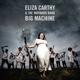 Carthy,Eliza & The Wayward Band :Big Machine (2LP)