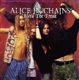 Alice In Chains :Bleed The Freak