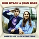 Dylan,Bob & Baez,Joan :Voices Of A Generation