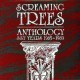 Screaming Trees :Anthology-SST Years '85-'89
