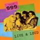999 :Live 'n' Loud