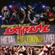 Extreme :Pornograffitti Live 25/Metal Metal Meltdown