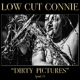 Low Cut Connie :Dirty Pictures (Part 1)
