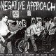 Negative Approach :Nothing Will Stand Our Way