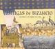 Paniagua,Eduardo :Cantigas de Bizancio