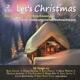 Crosby/Sinatra/Presley/Martin/Day/+ :Let's Christmas