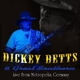 Betts,Dickey & Great Southern :Live At Metropolis,Munich