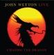 Wetton,John :Chasing The Dragon