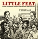 Little Feat :Live At The Ultrasonic Studios,Long Island,April