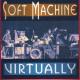 Soft Machine :Virtually
