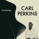 Perkins,Carl :Introducing+11 Bonus Tracks