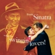 Sinatra,Frank :Songs For Swingin' Lovers+11 Bonus Tracks