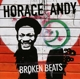 Andy,Horace :Broken Beats