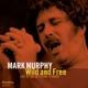 Murphy,Mark :Wild and Free