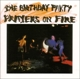 Birthday Party,The :Prayers On Fire