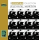 Morton,Jelly Roll :Essential Collection