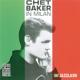 Baker,Chet :In Milan