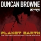 Browne,Duncan Feat. Metro :Planet Earth