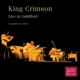 King Crimson :Live in Guildford,November 13th,1972