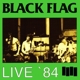 Black Flag :Live '84