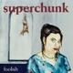 Superchunk :Foolish (Remastered)