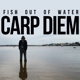 Fish Out Of Water :Carp Diem