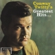 Twitty,Conway :Greatest Hits