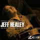 Healey,Jeff :The Best Of The Stony Plain Years-Vintage Jazz,