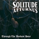 Solitude Aeturnus :Through The Darkest Hour