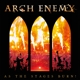 Arch Enemy :As The Stages Burn!