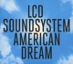 LCD Soundsystem :American Dream