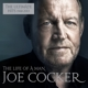 Cocker,Joe :The Life of a Man - The Ultimate Hits 1968 - 2013