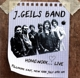 J.Geils Band :Homework...Live Fillmore East 1971