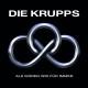 Krupps,Die :Als wären wir für immer